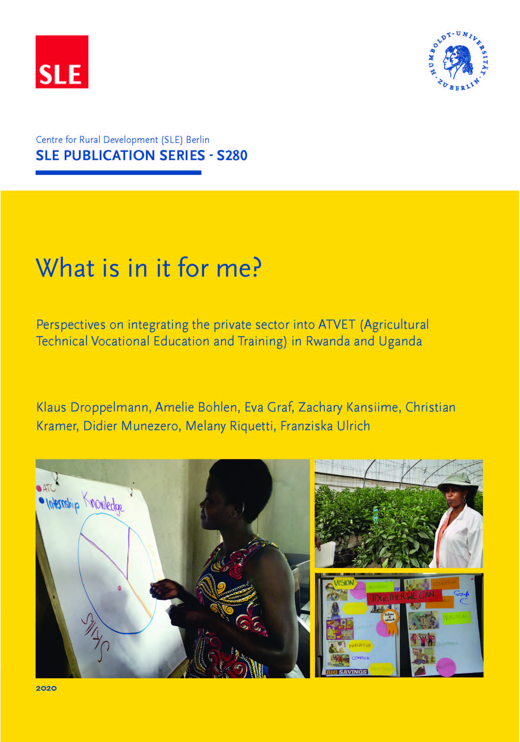 Perspectives on integrating the private sector into ATVET Agricultural Technical Vocational Education and Training in Rwanda and Uganda